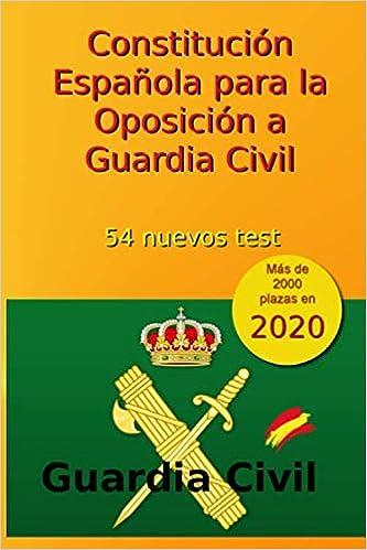 Constitución Española para la Oposición a Guardia Civil: 54 nuevos ...