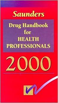 Book Saunders Drug Handbook for Health Professionals 2000