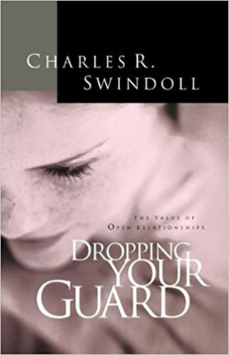 Image result for charles swindoll dropping your guard