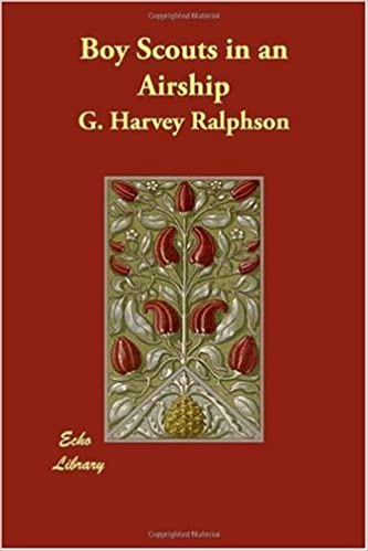 Boy Scouts in an Airship by G. Harvey Ralphson (2007-01-01)