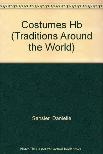 Costumes (Traditions Around The World)