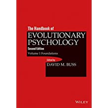 The Handbook of Evolutionary Psychology, Volume 1: Foundation