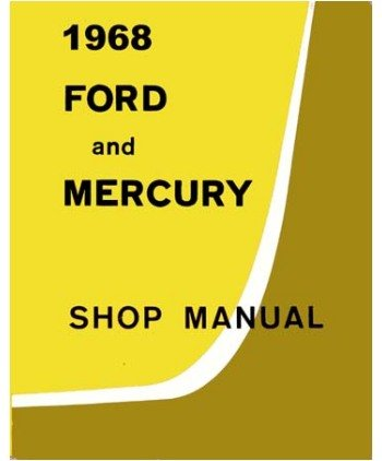 1968 Ford Galaxie Parklane Shop Service Repair Manual Book Engine Electrical OEM