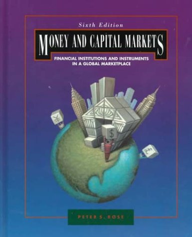 Money and Capital Markets: Financial Institutions and Instruments in a Global Marketplace (Irwin Mcgraw Hill Series in Finance, Insurance and Real Estate) Pdf