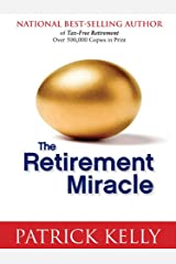 The Retirement Miracle Kindle Edition