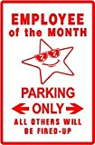 EMPLOYEE of the MONTH PARKING award job sign
