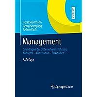 Management: Grundlagen der Unternehmensführung Konzepte - Funktionen - Fallstudien