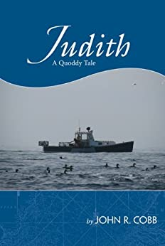 Judith: A Quoddy Tale by [Cobb, John R.]