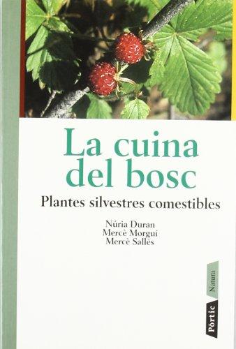 Descargar Libro Plantes Silvestres Comestibles. Fruits, Herbes, Arrels, Llavors, Bole Mercè Morgui Navarro