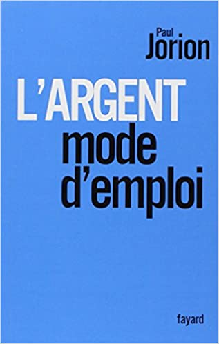 Paul Jorion - l'Argent, Mode d'Emploi