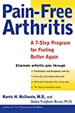 img - for Pain-Free Arthritis: A 7-Step Plan for Feeling Better Again book / textbook / text book
