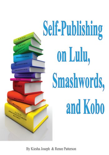 How to Self-Publish Ebooks on Lulu, Smashwords and Kobo