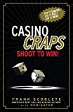 Casino Craps: Shoot to