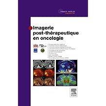 Imagerie post-thérapeutique en oncologie - CAMPUS (French Edition)