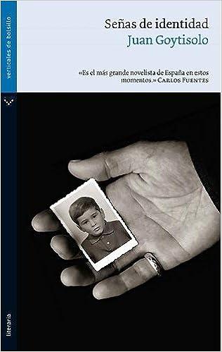 Señas de identidad (Literaria): Amazon.es: Goytisolo, Juan: Libros