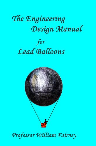 The engineering design manual for lead balloons william fairney the engineering design manual for lead balloons by fairney william fandeluxe Images