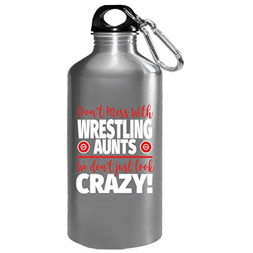 Crazy Wrestling Family - Don't Mess With Wrestling Aunts - Water Bottle by Eternally Gifted