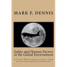 Safety and Human Factors in the Global Environment
