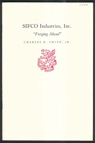 Newcomen  1204 Sifco Industries Inc Charles Smith 2 1984 1St Printing