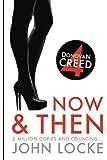 Now & Then: a Donovan Creed Novel