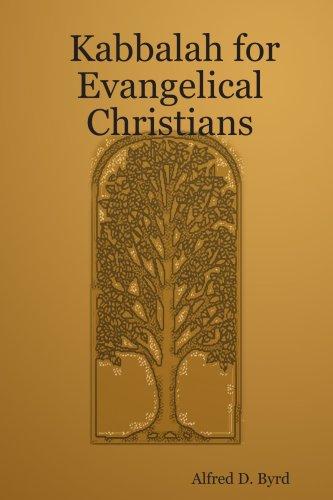 Download Kabbalah for Evangelical Christians PDF