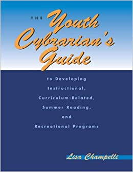 Amazon com: The Youth Cybrarians Guide: To Developing