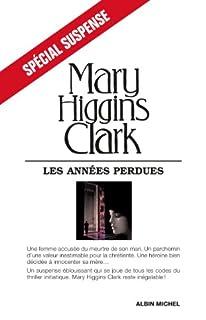Les années perdues : roman, Clark, Mary Higgins
