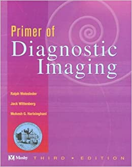 Primer of Diagnostic Imaging: Amazon co uk: Ralph Weissleder MD PhD