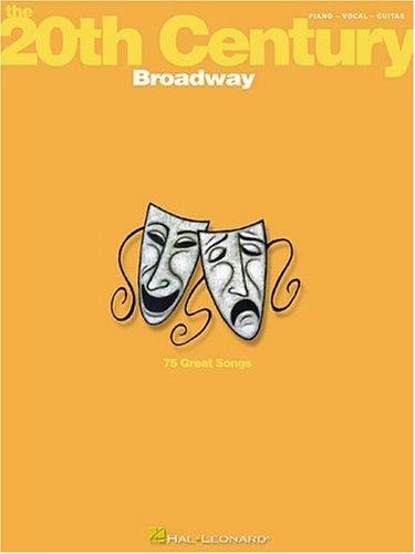 The 20th Century: Broadway