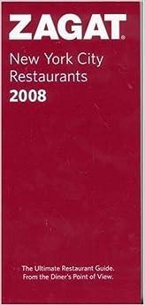 :FULL: Zagat 2008 New York City Restaurants (Zagatsurvey). Reserva fiable barrera Powers Facebook