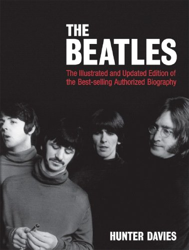 The Beatles (Illustrated and Updated Edition)