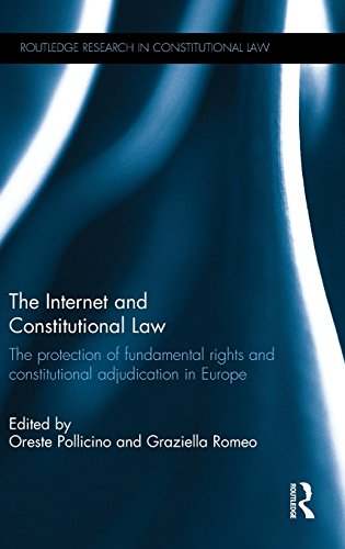 The Internet and Constitutional Law: The protection of fundamental rights and constitutional adjudication in Europe (Rou