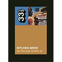 Miles Davis' Bitches Brew (33 1/3)