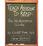 img - for [(Teach Anyone to Read: The No-Nonsense Guide)] [Author: Lillie Pope] published on (June, 2008) book / textbook / text book