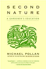 Second Nature: A Gardener's Education Paperback