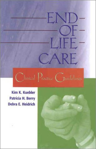 End-of-Life Care: Clinical Practice Guidelines
