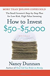 How to Invest $50-$5,000 9e: The Small Investor's Step-By-Step Plan for Low-Risk, High-Value Investing