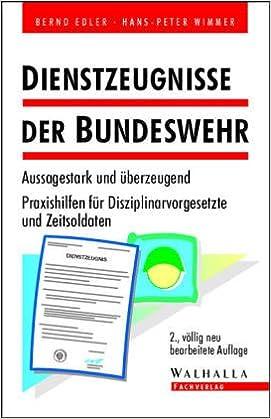 dienstzeugnisse der bundeswehr erfolgsfaktor in der bewerbung bernd edler hans peter wimmer 9783802960154 amazoncom books - Bundeswehr Bewerbung