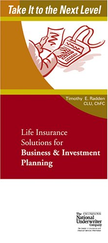 Life Insurance Solutions for Business & Investment Planning (Take It to the Next Level) Pdf