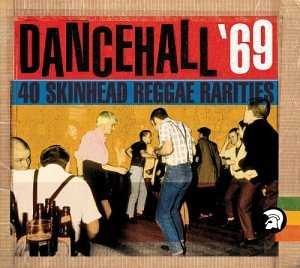 Dancehall 69: 40 Slices of Real