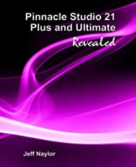 Learn to unleash the full power of Pinnacle Studio by following practical examples. As Studio develops, so does the Revealed series, with all the new features of this popular software covered in detail. Start from scratch, or dip in and out -...