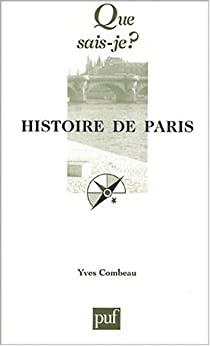Histoire de Paris par Combeau