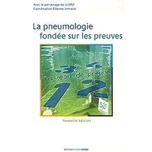La pneumologie fondee sur les preuves 2e ed.
