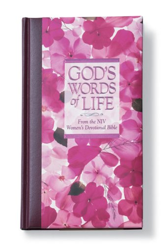 God's Words of Life from the NIV Women's Devotional Bible 2