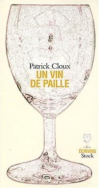 Un vin de paille par Patrick Cloux