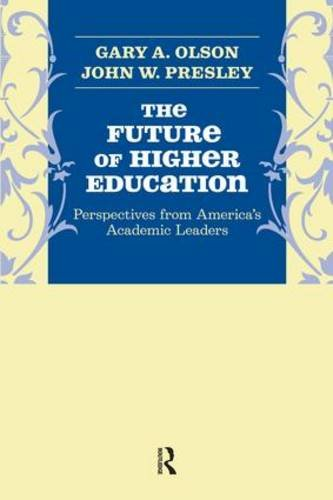 Future of Higher Education: Perspectives from America's Academic Leaders