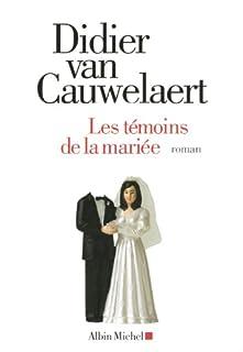 Les témoins de la mariée, Van Cauwelaert, Didier