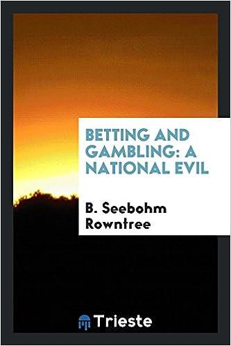 Betting and gambling a national evil bettingformoney blogabetes