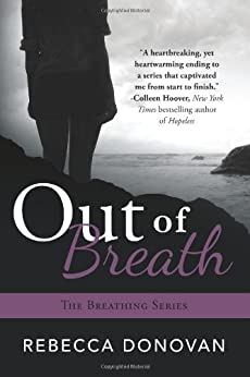 Out of Breath (The Breathing Series, Book 3) by [Donovan, Rebecca]