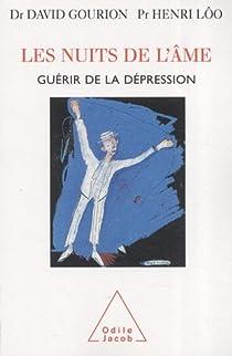 Guérir de la dépression : Les nuits de l'âme par Lôo